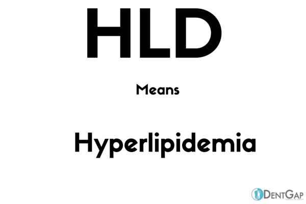 HLD Medical Abbreviation: What does HLD Means in Medical