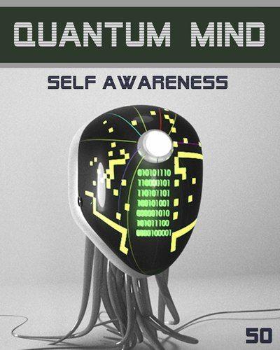 Quantum Mind Self Awareness - STEP 50