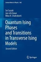 """""""Quantum Ising Phases and Transitions in Transverse Ising Models"""" Suzuki,Sei Quantum phase transitions, driven by quantum fluctuations, exhibit intriguing features offering the possibility of potentially new applications, e.g. in quantum information sciences. #novetatsfiq2016"""