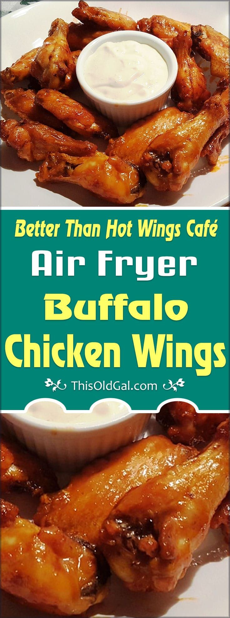 Better Than Hot Wings Café Air Fryer Buffalo Chicken Wings are better for your wallet and easily prepared in the air fryer in about 30 minutes. via @thisoldgalcooks