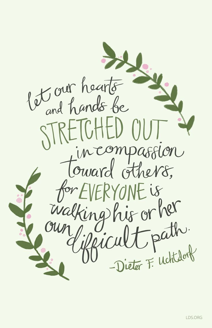 Let our hearts and hands be stretched out in passion toward others for each is