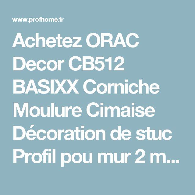 Achetez ORAC Decor CB512 BASIXX  Corniche Moulure Cimaise Décoration de stuc Profil pou mur  2 m         original Orac Decor chez PROFhome.fr papier peint en ligne!