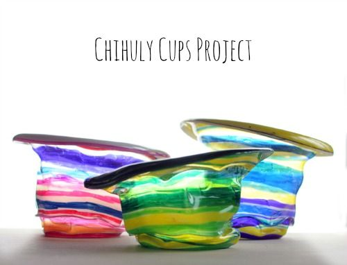 Chihuly-Inspired Cups Project to do with kids. I want to take my kids to the Chihuly museum in my neighborhood, and then do this project.