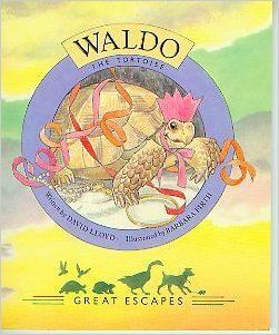 Waldo is another character in the Great Escapes series. He has the misfortune to be accidentally fired from a cannon. Waldo was based on Barbara's pet by the same name. Later, Waldo would inspire her illustrations of Harry Tortoise for Martin Waddell. At the time of writing, Waldo is alive at over one hundred years old!
