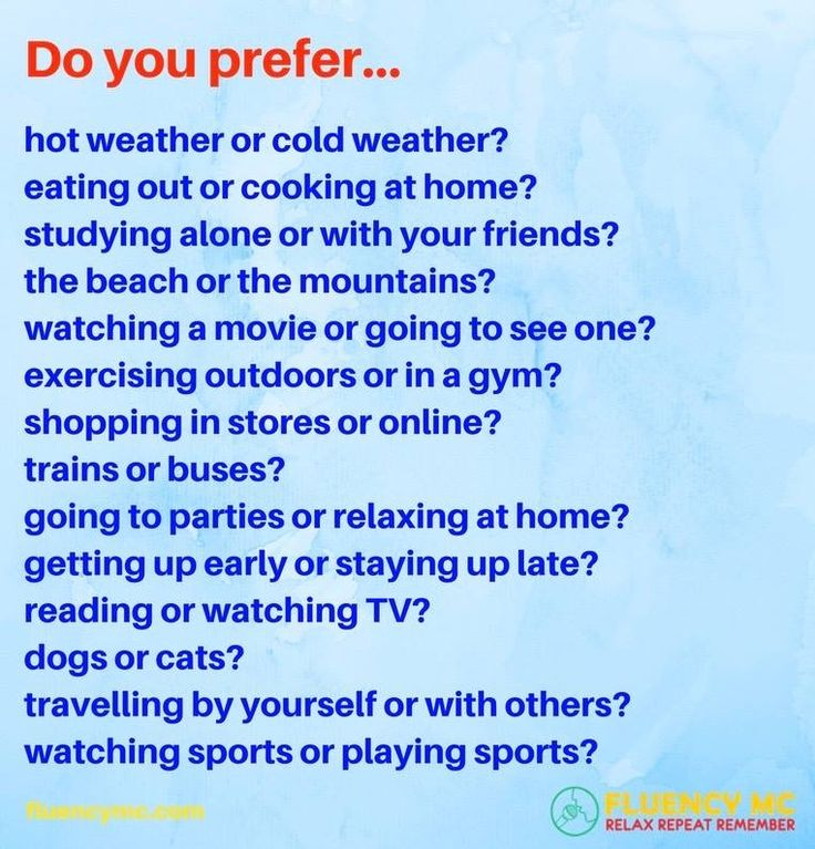 Phrases - Make your own sentence! Practice! Question: Do you prefer... / Answer: I prefer _______ because...