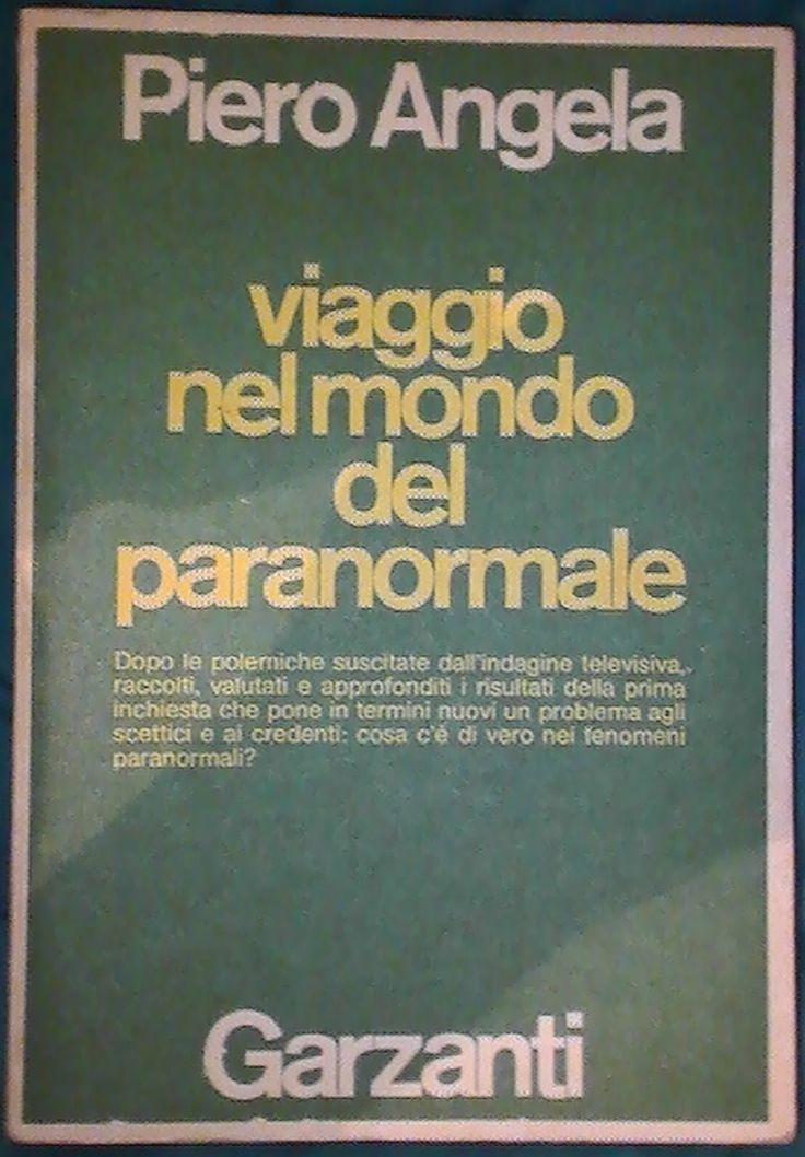 La #rubrica #letteraria: i #libri del #giorno. #PieroAngela #Viaggio nel #mondo del #Paranormale #Indagine sulla #Parapsicologia #Aldo #Garzanti #Editori, 1978 #Spreaker ...