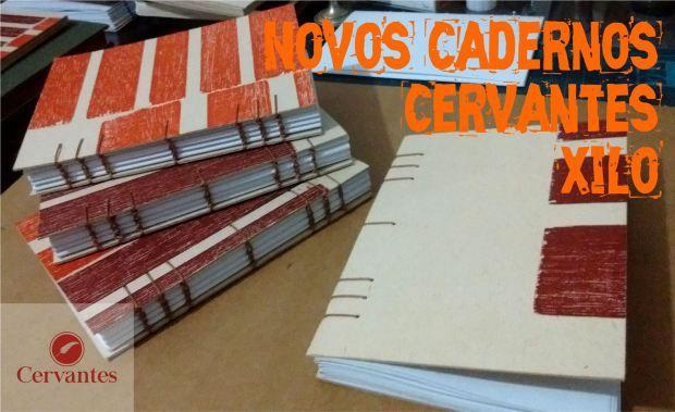 Cadernos Cervantes Coleção Xilo