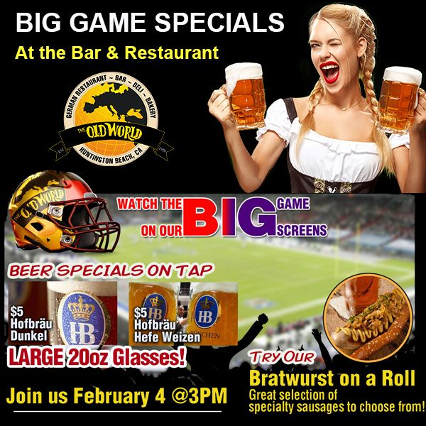 The #BigGame !!  We'll see YOU at 3 PM TODAY!  Beer specials on tap! $5 Hofbräu Dunkel & Hofbräu Hefe Weizen - 20 oz Glasses! Delish food!  #oldworldhb #surfcityusa #BigGame #EaglesVsPatriots #LII