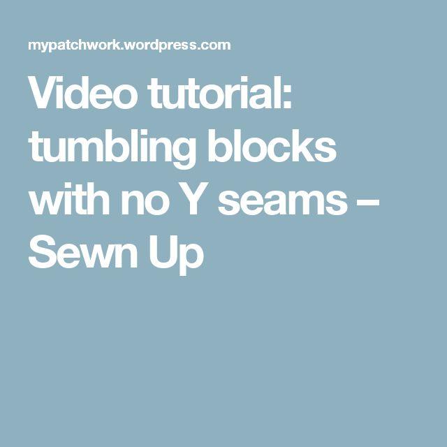 Video tutorial: tumbling blocks with no Y seams – Sewn Up