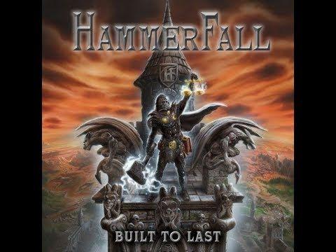 HammerFall - Built To Last [Full Album] HD