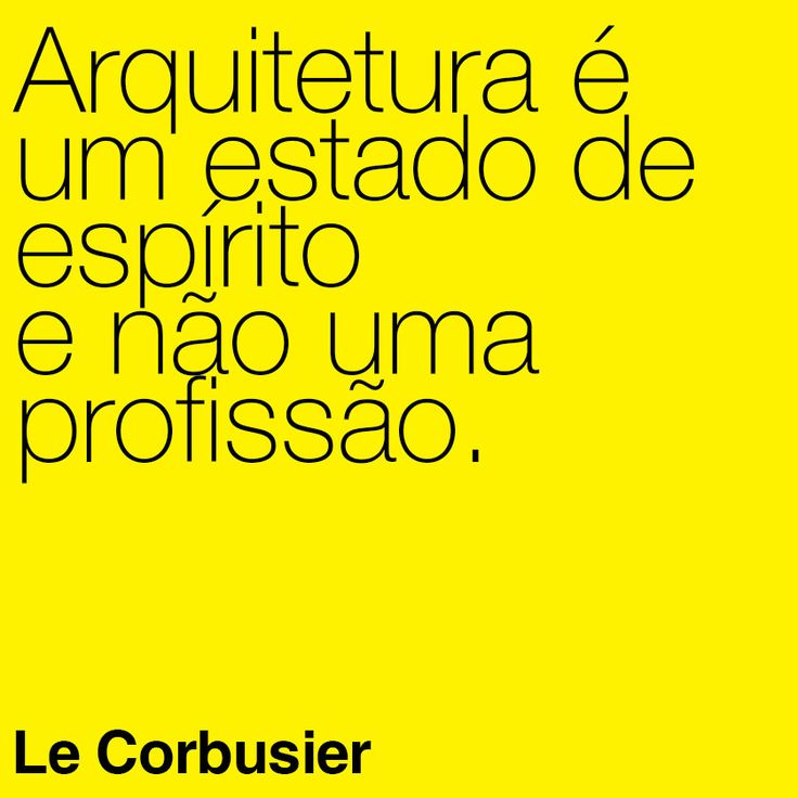MeiaUm_frases_lecorbusier_1