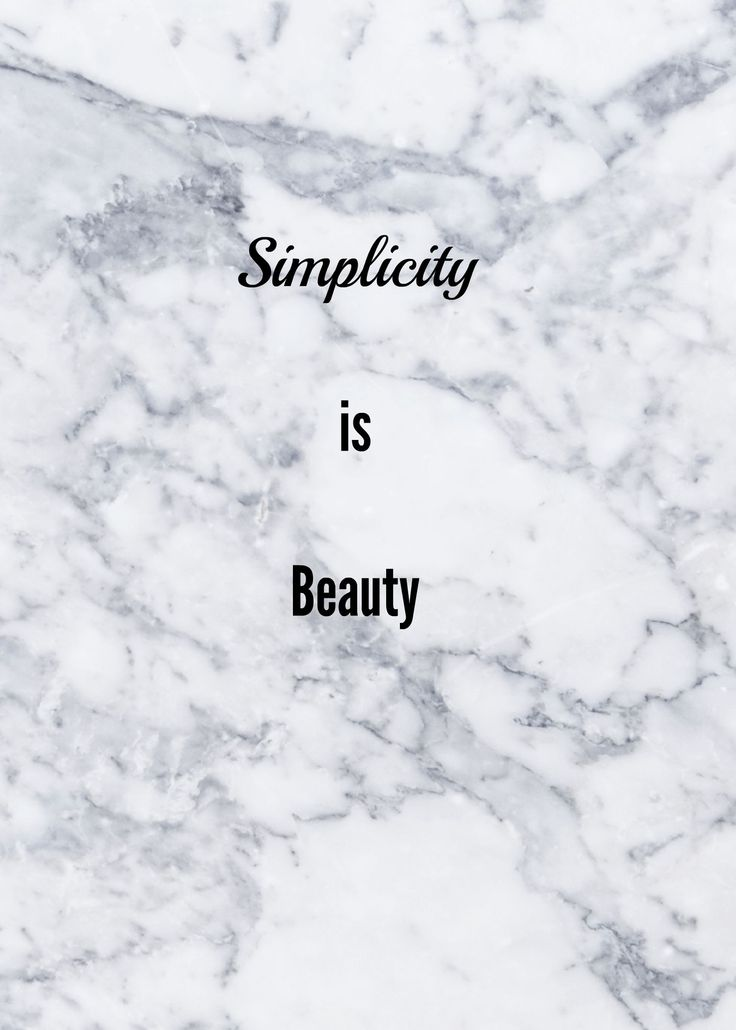 Simplicity Is Beauty Marble Tumblr Quotes