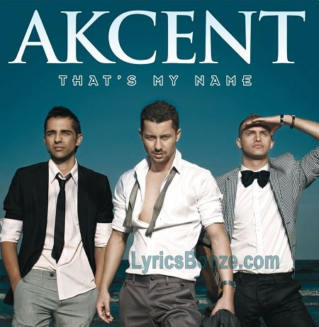 That's My Name Lyrics AKCENT feat Edward Maya: Its the most famous hit song, topping charts all over the world. Akcent promote this song by performing in alot of live concerts like Pakistan & India as well as in Dubai. That's My Name lyrics are written by Eduard Ilie, Adrian Sina & Lavinia Sima.   Read more: http://www.lyricsbooze.com/2014/09/thats-my-name-lyrics-akcent.html#ixzz3E8rDW3hq