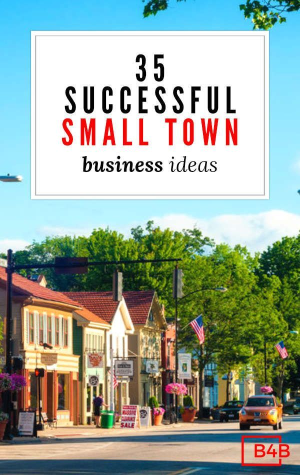 35 New Business Ideas For Small Towns That Thrive In Rural