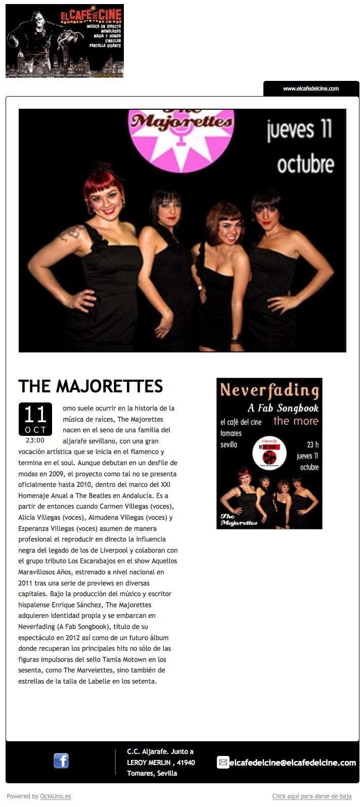 El Café del Cine, Tomares, Sevilla, anuncia The Majorettes en directo mediante newsletter utilizando OcioUno. Más información en: www.ociouno.es.