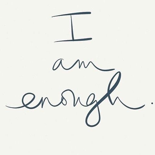 Constantly we are tap dancing to try and prove our worth to people. Start from one place - I AM ENOUGH. Who you are is a great start. If you want to change for you - great. But not because you think you need to for someone who actually doesn't value you o