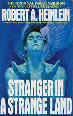 Stranger In A Strange Land Robert A Heinlein 9781442005839