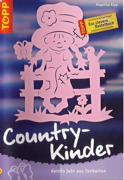 Bastelbuch- Country-Kinder ( filigrane Bilder von Topp) - cidorka7 - Picasa-Webalben