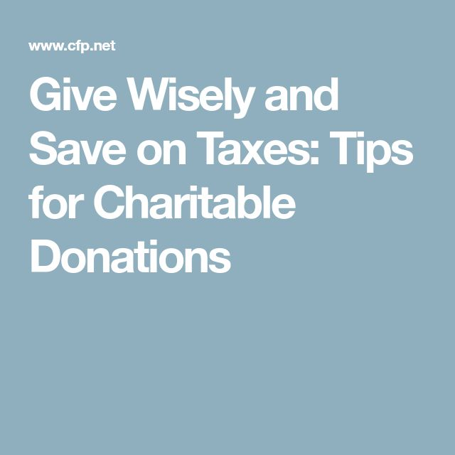 Give Wisely and Save on Taxes: Tips for Charitable Donations