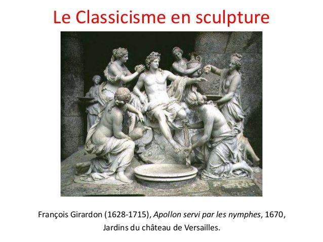 2) CLASSICISME ETSCULPTURE: Louis VIV est toujours associé à ce dieu. Ici il se relaxe comme le roi dans ses jardins, après une journée de travail. La sculpture classique privilégie les attitudes simples et élégantes. Cependant la sculpture française continue à hésiter entre la mesure du style classique et le mouvement, l'emphase du baroque.