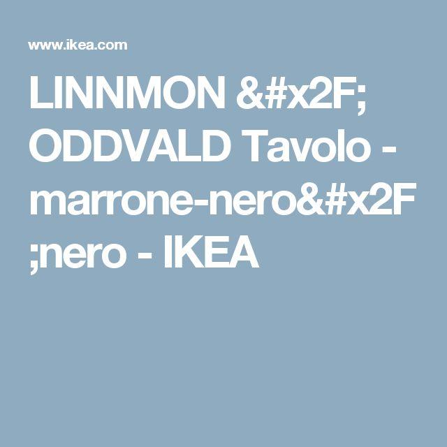 LINNMON / ODDVALD Tavolo - marrone-nero/nero - IKEA