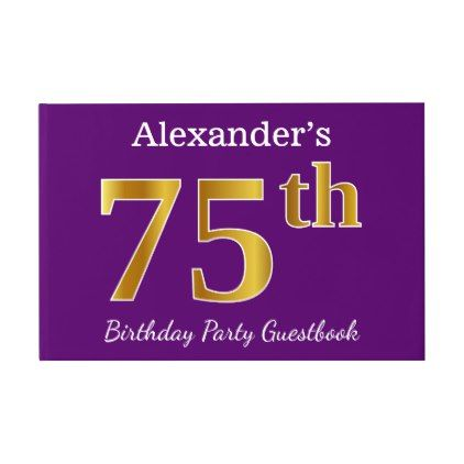Purple Faux Gold 75th Birthday Party; Custom Name Guest Book - birthday cards invitations party diy personalize customize celebration