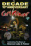 Decade: 10th Anniversary Celebrating the Music of Emerson Lake & Palmer [DVD]