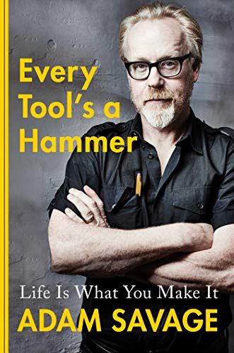 Download [PDF/EPUB] Every Tool's a Hammer: Life Is What You