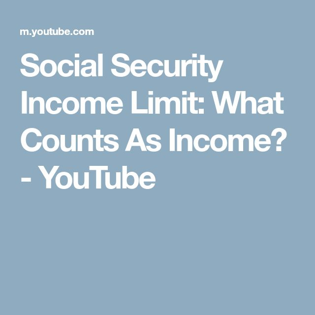 Social Security Income Limit: What Counts As Income