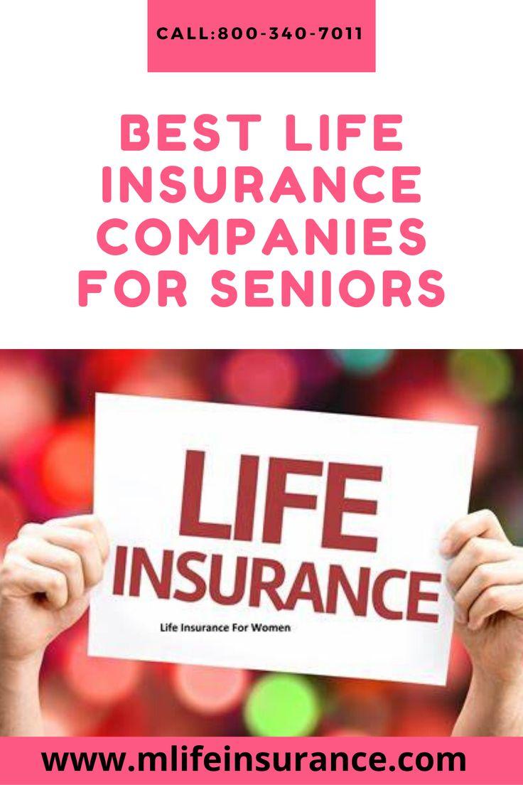 Best Life Insurance Companies For Seniors in 2020 Life