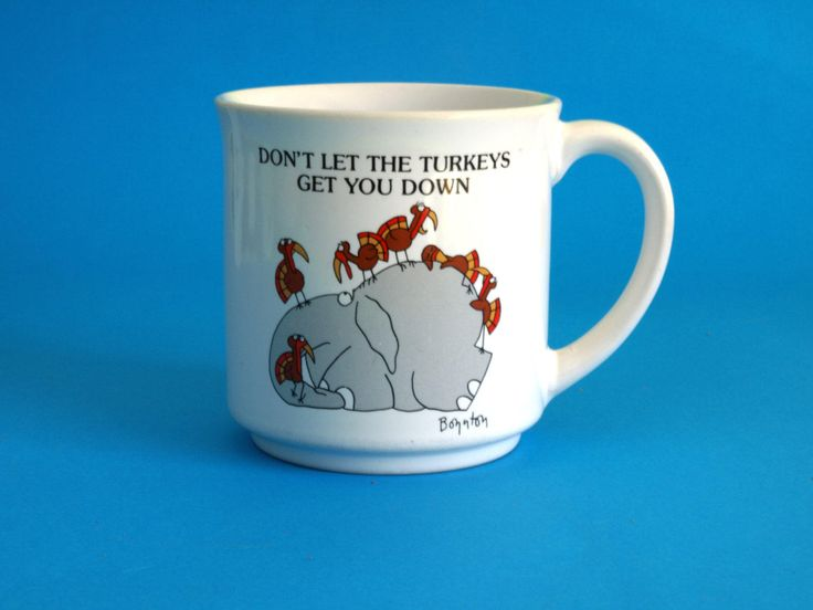 Vintage Retro Sandra Boynton Don't Let the Turkeys Let You Down Mug - Collectible Elephant Mug - Recycled Paper Products by FunkyKoala on Etsy