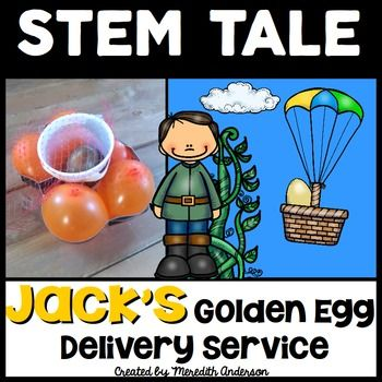 STEM activity / challenge with a STEM tale: Jack's golden egg delivery service! Jack and the Beanstalk takes a slightly different twist: a hands-on STEM twist! STEM tales are a series of STEM challenges that are accessible for your youngest budding engineers; they use a fairy tale that your students are likely already familiar with.