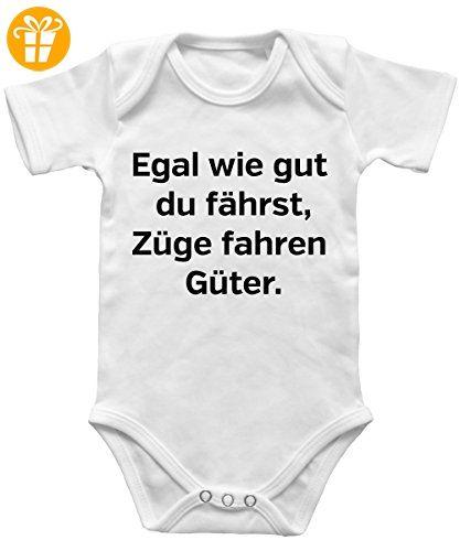 -- Egal wie gut du fährst, Züge fahren güter -- Babybody Weiss, Größe 0/3 Monate - Baby bodys baby einteiler baby stampler (*Partner-Link)