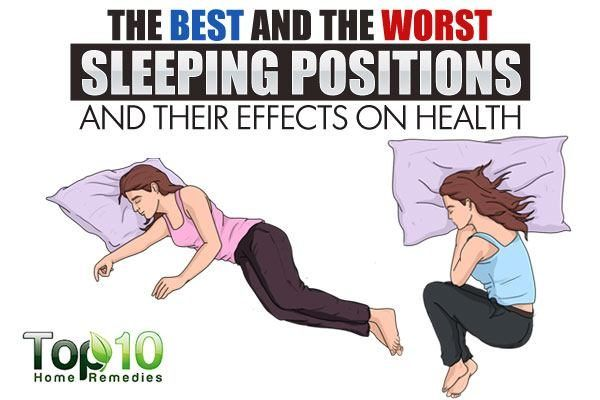 The Best And Worst Sleeping Positions And Their Effects On Health Top 10 Home Remedies Sleeping Positions How To Stop Snoring