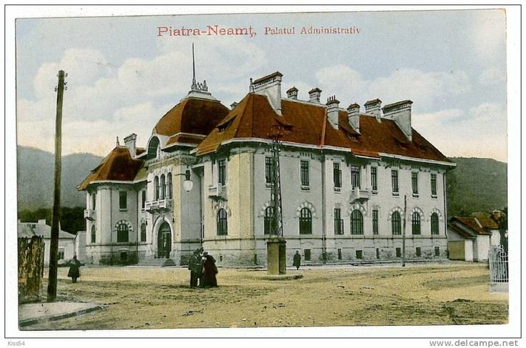 Piatra Neamt - Palatul Administrativ - interbelica