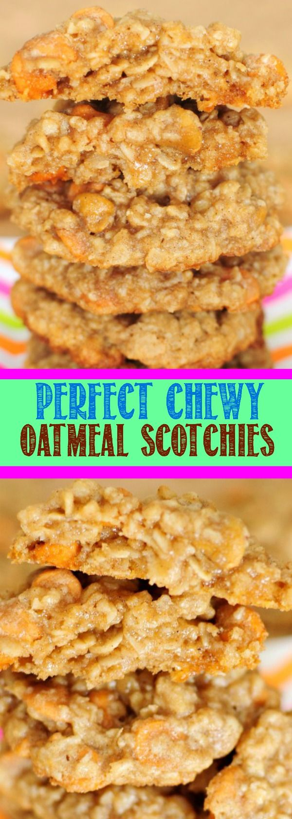 How to Make The Perfect Chewy Oatmeal Scotchies