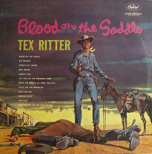 Tex Ritter.  I have this album too.