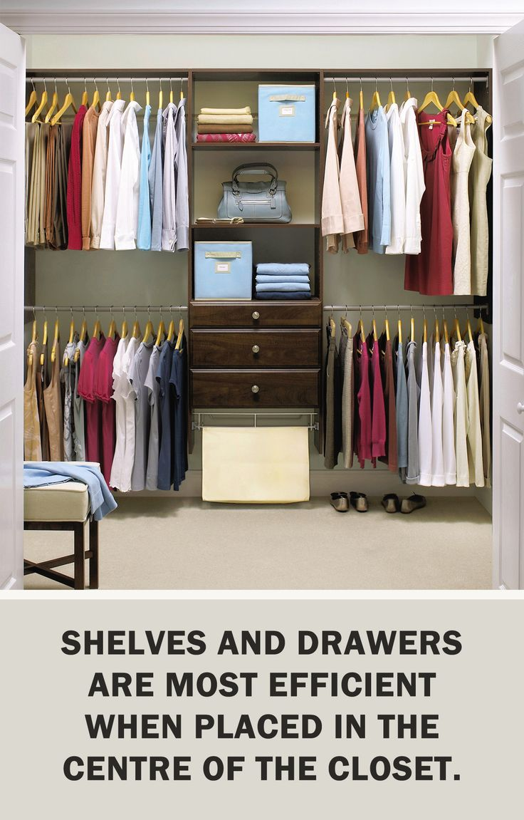 #StorageTips via @ms_living: Shelves and drawers are most efficient when placed in the center of the closet. #Storage #Organization