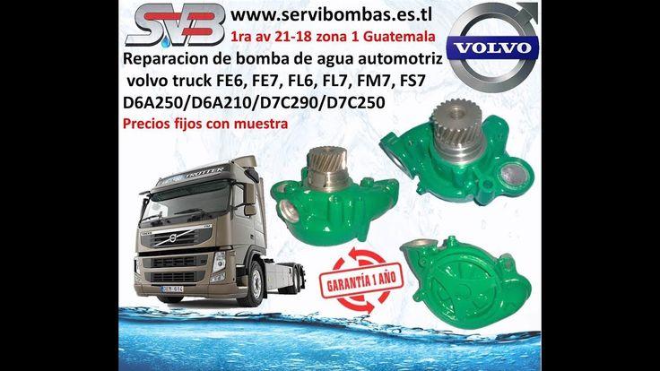 servibombas Reparación de bomba de agua automotriz volvo camion  FE6,FE7,FL6,FL7,FM7,B6,FS7,D6A250/D6A210/D7C290/ D7C250 con 1 año de garantia la reparacion precios fijos con muestra todas las bombas de agua volvo se pueden reparar en 90 minutos 1ra Avenida 21-18 zona 1, ciudad capital Guatemala   telefax: 2251-5991 - celular : 5746-3425  https://www.facebook.com/servibombasGT89 https://www.pinterest.com/servibombas/pins/ https://www.youtube.com www.servibombas.es.tl
