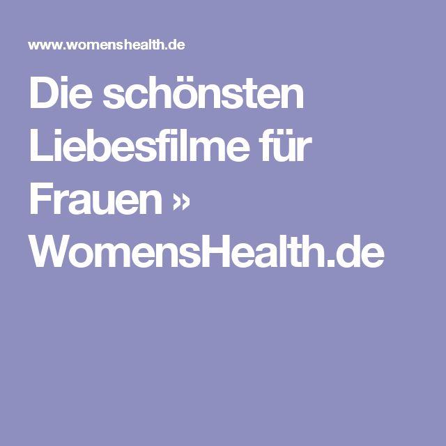 Die schönsten Liebesfilme für Frauen » WomensHealth.de