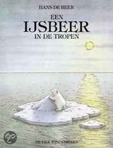 Een IJsbeer in de tropen van  Hans de Beer: Iedereen kent natuurijk de prentenboeken van de Kleine IJsbeer