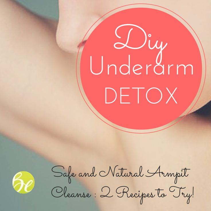 DIY+Underarm+Detox:+A+Safe+And+Natural+Cleanse