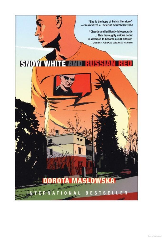 Snow White And Russian Red - Dorota Masłowska