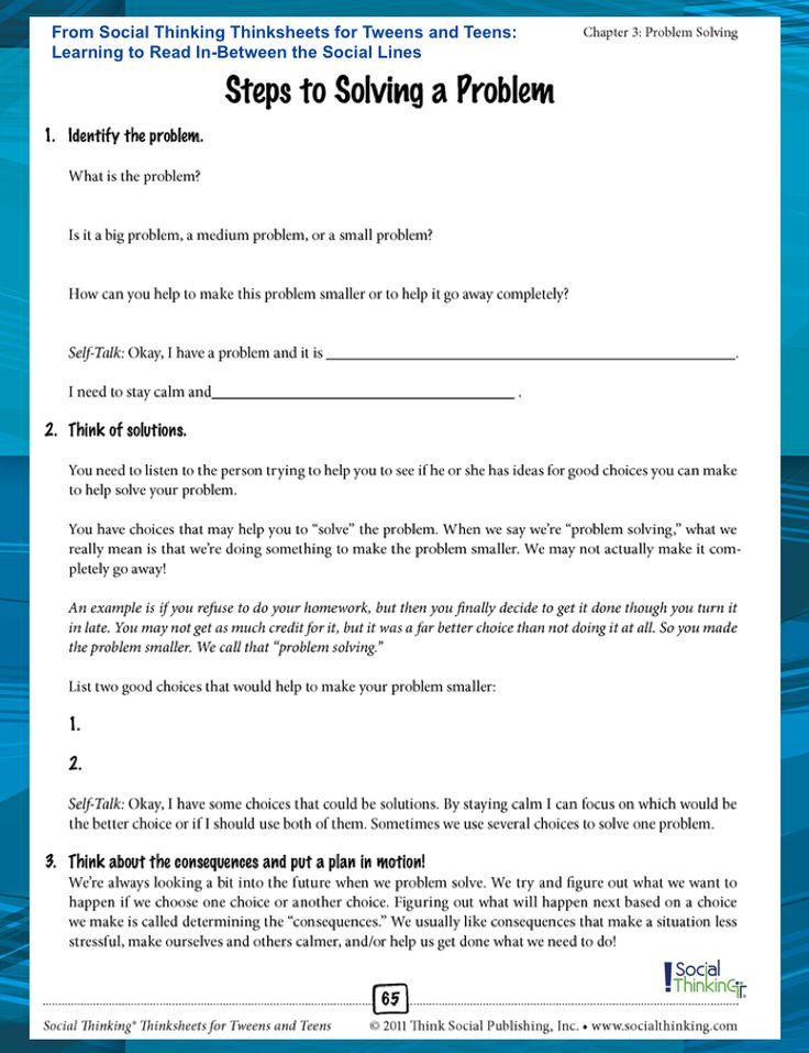 One of our more popular books, Social Thinking Thinksheets for Tweens and Teens: Learning to Read In-Between the Social Lines. Social rules and expectations change with age; thinking and behavior that was appropriate in elementary school can quickly become inappropriate and unexpected as students move into middle and high school. We developed these Thinksheets to help educators, therapists, and parents encourage more mature social thinking and related shifts in their students' social skills.