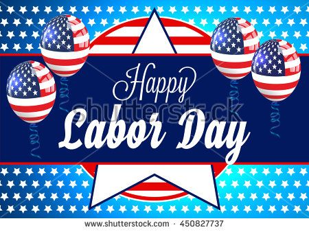Labor Day. Happy Labor Day Card. Labor Day USA. Labor Day Holiday. Labor Day Background. Labor Day Weekend. Happy Labor Day Vector Card. #laborday #vector #card #banner #poster #patriotic