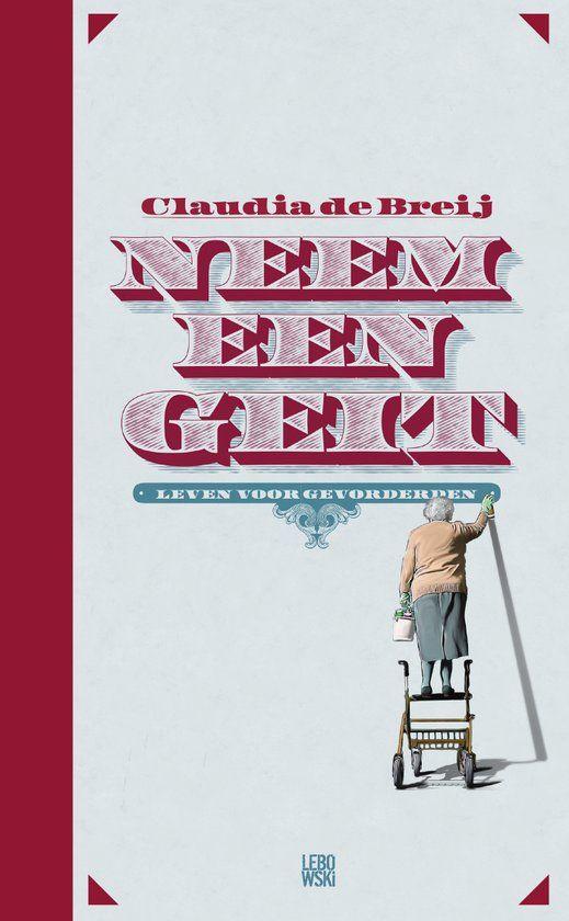 1/52 Neem een geit - Claudia de Breij. Superleuk, herkenbaar en inspirerend boek!