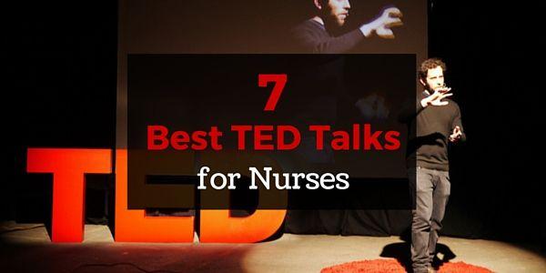 7 best Ted talks for nursing/healthcare- by Nursebuff