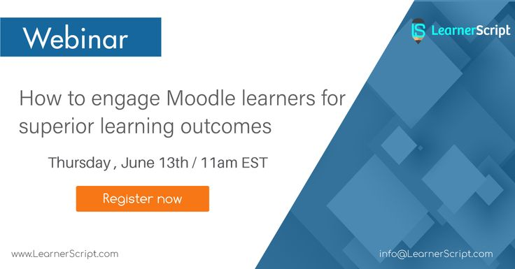 If You Want To Engage Your Moodle Learners First And Foremost