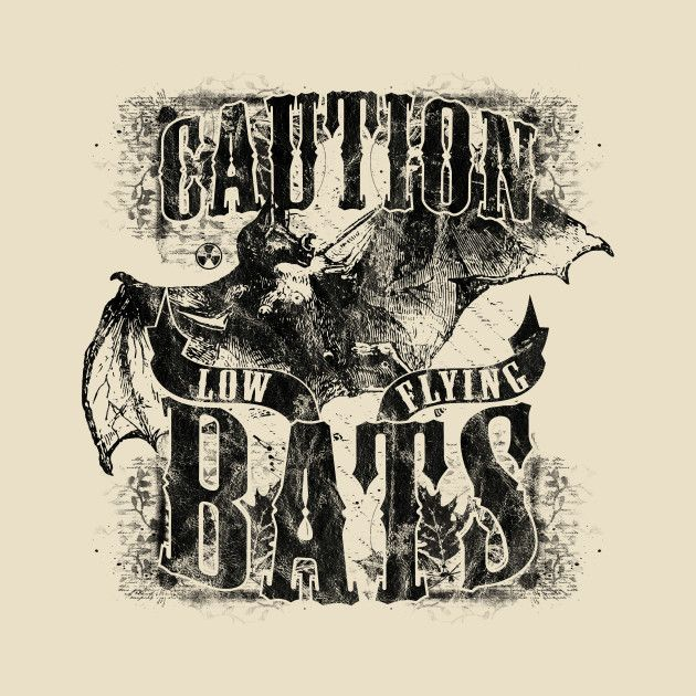Check out this awesome 'Caution+Low+Flying+Bats' design on @TeePublic!