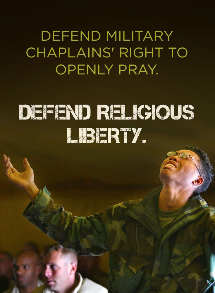 Atheists are demanding that military chaplains be punished for praying in uniform. We must fight back and defend our brave chaplains.